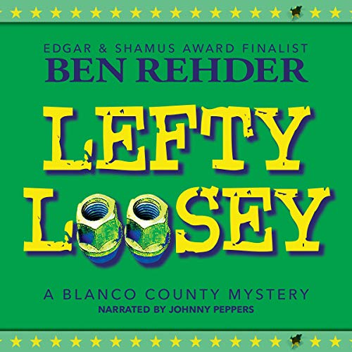 Lefty Loosey: Blanco County Mysteries, Book 12