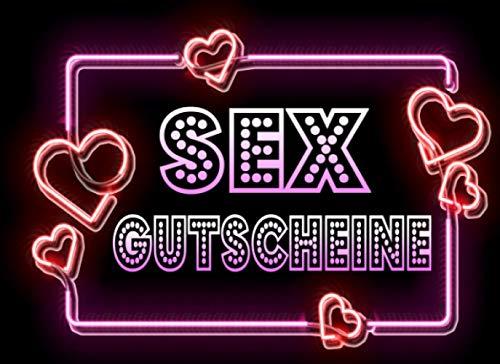 Sex Gutscheine: Liebesgutscheine für Sie - Coupons mit Sex-Stellungen für Paare - Sexy und Erotik Geschenk für Geburtstag, Weihnachten, Valentintag!
