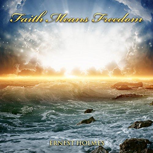 Faith Means Freedom audiobook cover art