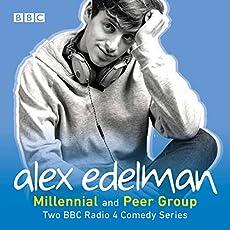 Alex Edelman - Millennial And Peer Group