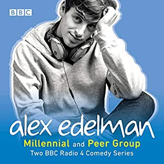 Alex Edelman - Millennial And Peer Group