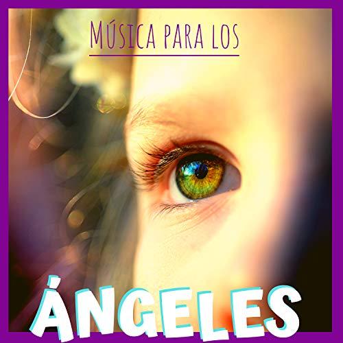 Música para los Ángeles - Música Infantil Cristiana Instrumental Al