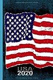 USA 2020: Kalender 2020 Softcover 1 Woche auf 2 Seiten Punktraster ca DIN A5 Planer Terminkalender Wochenplaner Perfektes Geschenk für alle Amerika und US Fans (German Edition)