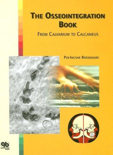 The Osseointegration Book: From Calvarium to Calcaneus