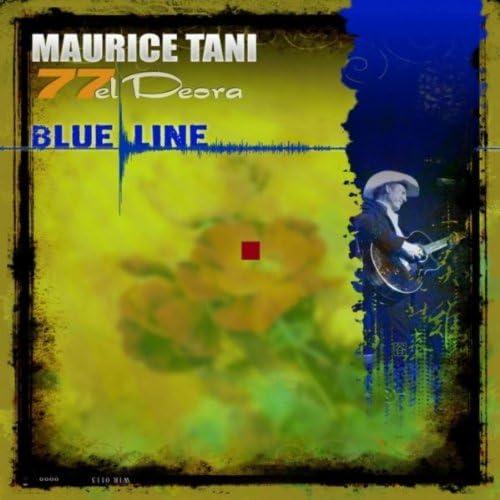 Maurice Tani & 77 El Deora