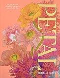 Petal: A World of Flowers Through the Artist's Eye