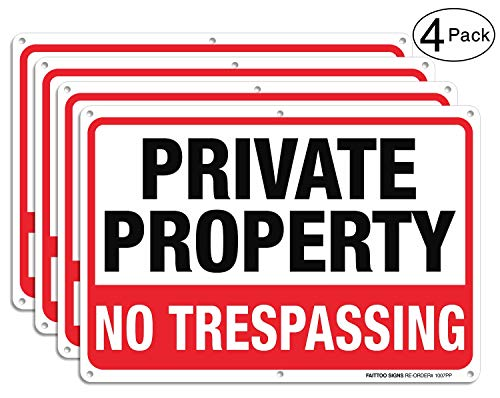 Private Property No Trespassing Metal Sign (4 Pack), 10 x 7 Inches Rust Free .040 Aluminum Sign – Reflective – Weatherproof - Easy to Mount - Indoor & Outdoor Use
