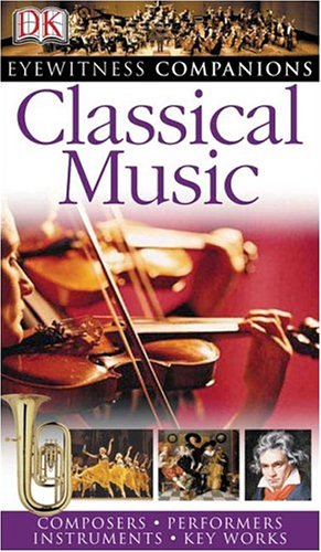 Classical Music (Eyewitness Companions)