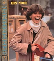 Dis-Moi! High School French Level 1 Student Editon 1993c 0673216276 Book Cover