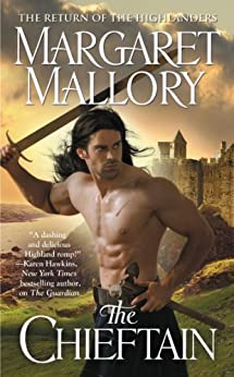 The Chieftain (The Return of the Highlanders Book 4) by [Margaret Mallory]