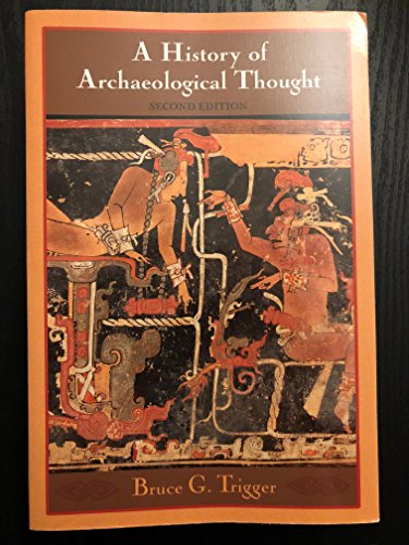 A History of Archaeological Thought