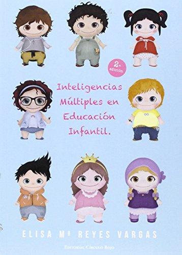 Inteligencias múltiples en educación infantil.: La práctica en el aula - 9788490956250