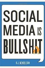 By B.J. - Social Media Is Bullshit Hardcover