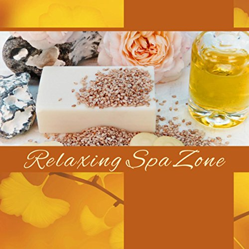 Relaxing Spa Zone – Music for Relaxation, Massage for the Senses, Aromatherapy, Shiatsu, Reflexology, Breath and Relax