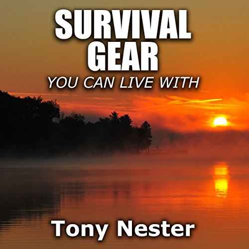 Survival Gear You Can Live With audiobook cover art