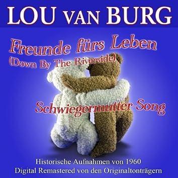 Freunde fürs Leben (Down by the Riverside)/ Schwiegermutter-Song
