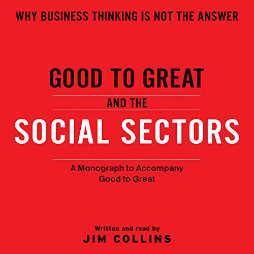 Good to Great And The Social Sectors Titelbild