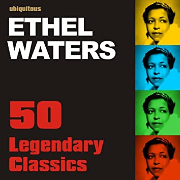 Legendary Classics by Ethel Waters