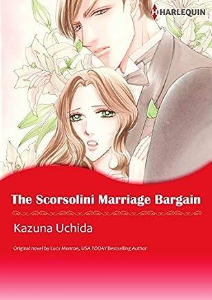 The Scorsolini Marriage Bargain: Harlequin comics (Royal Brides Book 3) (English Edition)