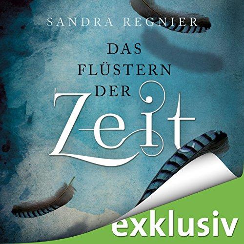 Das Flüstern der Zeit (Die Zeitlos-Trilogie 1) audiobook cover art