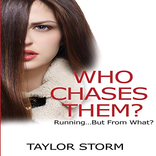 Who Chases Them?: Running...but from What? audiobook cover art