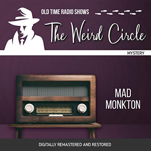 The Weird Circle: Mad Monkton cover art