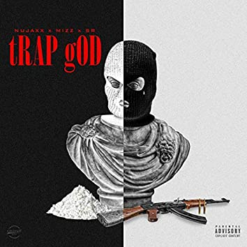 Trap God (feat. Mizz & SR)