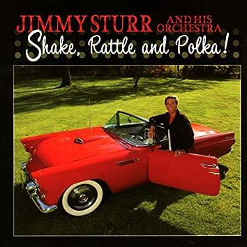 Shake, Rattle And Polka!