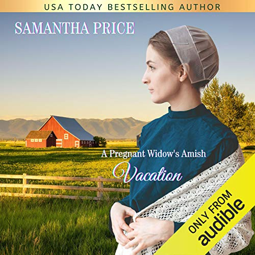 A Pregnant Widow's Amish Vacation Audiobook By Samantha Price cover art