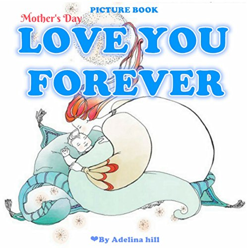 Mother's Day Book for Kids: Love You Forever Titelbild
