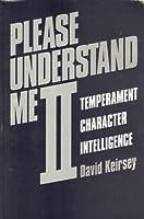 Please Understand Me II: Temperament Character Intelligence