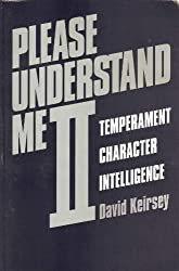 Please Understand ME: 2 by D. Keirsey