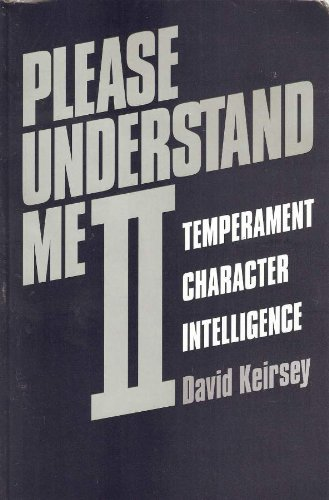 Please Understand Me II: Temperament, Character, Intelligence