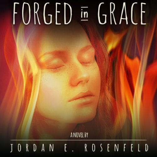 Forged in Grace audiobook cover art