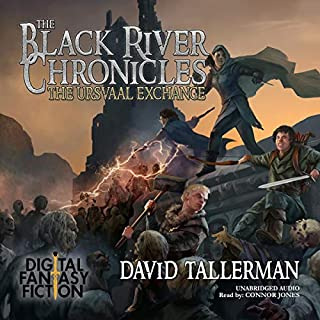 The Black River Chronicles: The Ursvaal Exchange     Black River Academy, Volume 2              By:                                                                                                                                 David Tallerman,                                                                                        Digital Fiction                               Narrated by:                                                                                                                                 Connor Jones                      Length: 10 hrs and 41 mins     2 ratings     Overall 4.0