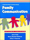 Understanding Family Communication (2nd Edition)