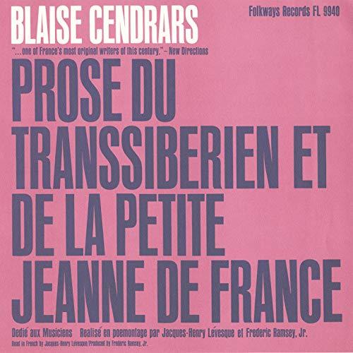 Prose du Transsiberien et de la Petite Jeanne de France: Dedie aux Musiciens par/by Blaise Cendrars