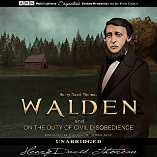 Walden and On the Duty of Civil Disobedience                   By:                                                                                                                                 Henry David Thoreau                               Narrated by:                                                                                                                                 Philippe Duquenoy                      Length: 11 hrs     45 ratings     Overall 4.6