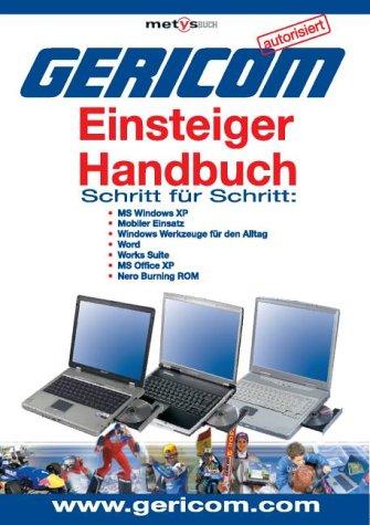 Gericom Einsteiger Handbuch: Schritt für Schritt Erklärungen. Autorisiert von Gericom