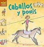 Caballos y ponis (Mini Larousse (larousse))