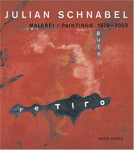 Julian Schnabel Malerei - Paintings 1978-2003 (Hatje Cantz)