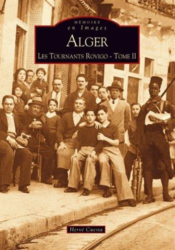 Alger - Les Tournants Rovigo - Tome II