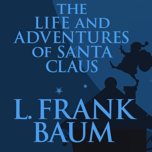 The Life and Adventures of Santa Claus copertina
