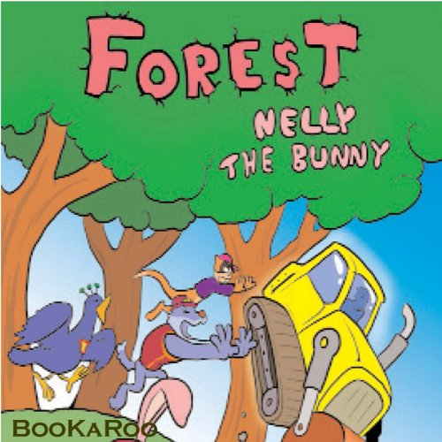 Forest Nelly the Bunny audiobook cover art