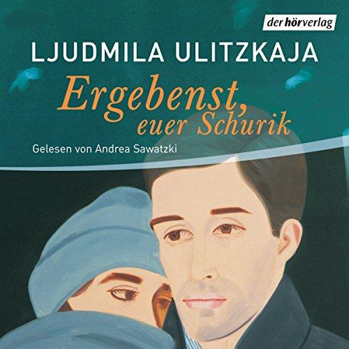 『Ergebenst Euer Schurik』のカバーアート