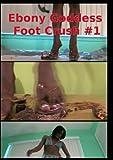 Ebony Goddess Foot Worship Crush Fetish #9