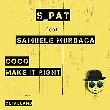 Coco / Make It Right