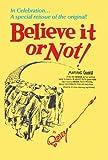 Ripley's Believe It or Not!: In Celebration… A special reissue of the original! (Ripley's Believe It or Not (Hardback))