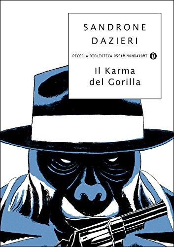 Il karma del gorilla (Le indagini del Gorilla Vol. 4) (Italian Edition) de [Sandrone Dazieri]