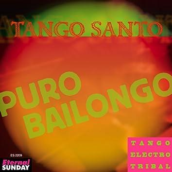 Puro Bailongo (Tango Electro Tribal)